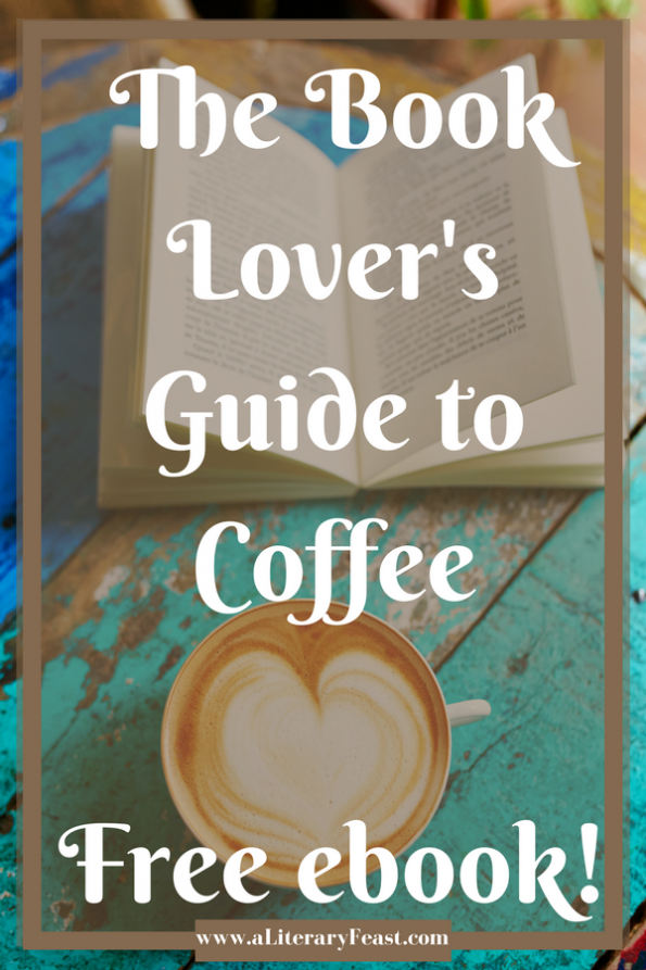 A Literary Feast   Coffee and Books   The Book Lover's Guide to Coffee by Signature Penguin Random House   national coffee day   free ebook   coffee references in literature